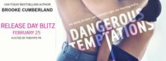 The Book Fairy Reviews: Release Day Blitz~ Dangerous Temptations by Brooke Cumberland