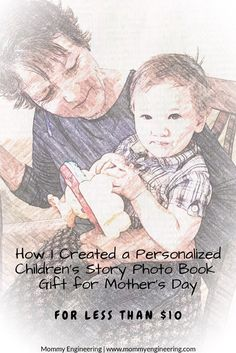 How I Created A Personalized Childrens Story Photo Book Gift For Mothers Day For Less Than