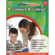 Spotlight on Reading: Compare & Contrast, Grades 3-4