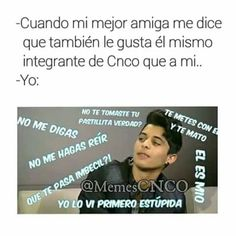 Read from the story Memes de CNCO 2 by TeamCNCOwnerss (CNCO 💫) with reads. Jajaja asi somos las CNCOwners bueno no todas. Memes Cnco, Funny Memes, Love Of My Life, My Love, Daughter Love, Read News, Reading Lists, Writer, Funny Pictures