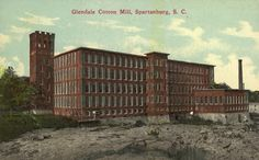Glendale Cotton Mill, Spartanburg, South Carolina