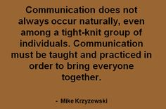 Learning and communication from leadership.