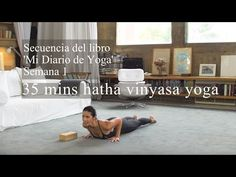 35 mins Mi Diario de Yoga: semana 1 (Completa) - YouTube