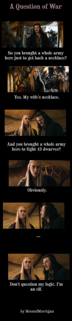 No not question Thranduil's logic