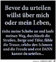 Pin by Margarete Kokosinski on Die Warheit Sad Quotes, Life Quotes, Inspirational Quotes, Susa, Lifestyle Quotes, Facebook Humor, Thats The Way, Life Is Hard, Better Life
