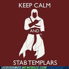 Assassin's creed. :]