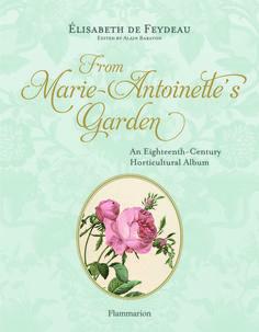 Marie-Antoinette's Garden: Look Inside