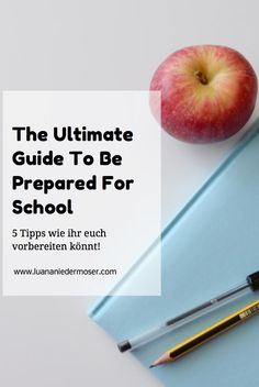 The Ultimate Guide to be prepared for School!