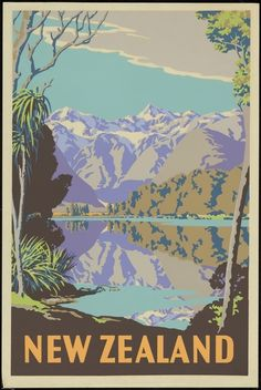 Sello: New Zealand (lake and mountains) (Nueva Zelanda) (Classic Travel Posters) Mi:NZ 3478 Vintage Travel Posters, Vintage Postcards, Vintage Ads, New Zealand Lakes, New Zealand Travel, Poster Photo, Poster Poster, Poster Wall, Tourism Poster