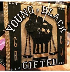 Grad Cap of Spring 2015 is Complete. Young, Black, and Gifted Inspired cap… Phd Graduation, College Graduation Photos, Graduation Theme, Graduation Cap Designs, Graduation Cap Decoration, Graduation Pictures, Criminal Justice Graduation, Criminal Justice Major, Cap Decorations