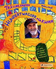 """Buy Harvesting Dreams: Hundertwasser for Kids by Barbara Stieff at Mighty Ape NZ. """"Painting is to dream,"""" said Hundertwasser. """"When the dream is over, I don't remember anything I dreamed about. The painting, however, remains. Art Books For Kids, Art Lessons For Kids, Art For Kids, Friedensreich Hundertwasser, Grande Section, Teaching Art, Teaching Tools, Elementary Art, Famous Artists"""