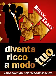 Diventa ricco a modo tuo. Come diventare self-made millionaires Self Made Millionaire, Brian Tracy, Success, Selfie, Movie Posters, Movies, Shopping, 2016 Movies, Film Poster