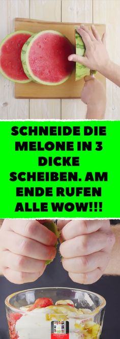 Schneide die Melone in 3 dicke Scheiben. Am Ende rufen alle WOW! Cut the melon into 3 thick slices. In the end, everyone calls WOW ! Smoothies For Kids, Healthy Smoothies, Smoothie Recipes, Melon Recipes, Summer Recipes, Watermelon Ice Cream, Eggplant Dishes, Ice Cream At Home, Fruit Dishes