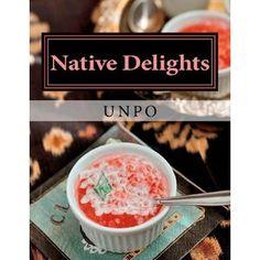Native Delights: UNPO Cookbook (Volume 1)