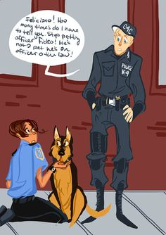 Ludwig is a K-9 Officer normally he's stationed at the National Airport a few blocks away. Some times they run into Feliciano during his beat.where the little Italian loves to coo over Officer Fideo.