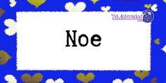 Conoce el significado del nombre Noe #NombresDeBebes #NombresParaBebes #nombresdebebe - http://www.tumaternidad.com/nombres-de-nino/noe/