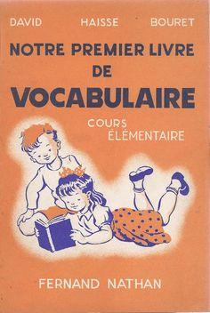 Manuels anciens: Notre premier livre de vocabulaire CE, par David, Haisse, Bouret