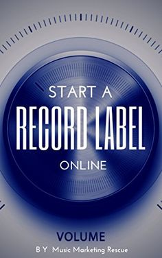 Music Business: How To Start A Record Label Online (Bonus: Ecourse Music Marketing For Online Record Label): Steps, Insights and Strategies (how to start a Music Business) (Music career guide) by [Rescue, Music Marketing] Singing Lessons, Singing Tips, Viral Marketing, Online Marketing, Business Marketing, Recording Studio Home, Recorder Music, Music Promotion, Music Labels
