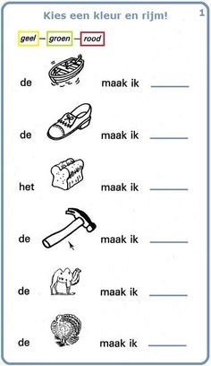 Woordenschatoefening : Kies een kleur en rijm! (1). Lees de zinnen en kijk naar de tekeningen : vind de namen van de voorwerpen en rijm met een kleur. First Grade Worksheets, Preschool Worksheets, Pre Writing, Writing Practice, Cognitive Activities, Learn Dutch, Handwriting Alphabet, Teaching First Grade, Speech Language Therapy