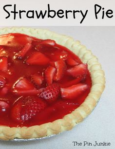 The Pin Junkie: Strawberry Pie only use 1 cup of sugar and 3 cups of strawberries
