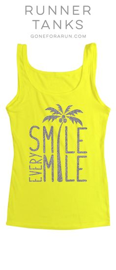 Smile Every Mile Running Tank Top. Running is a gift, it can suck sometimes but always remember it's a gift that doesn't last forever... and smile every mile!