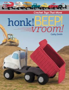 honk beep vroom crochet book - make amigurumi cars that move Crochet Car, Crochet Amigurumi, Crochet Books, Amigurumi Toys, Crochet For Kids, Crochet Crafts, Crochet Projects, Free Crochet, Crochet Designs