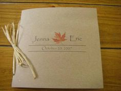 LOVE THIS!!! BUT WANT SOME KIND OF SMALL LEAF ATTACHED TO THE FRONT.  fall wedding programs - Google Search