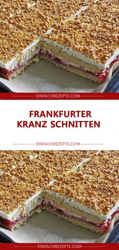 FRANKFURTER KRANZ SCHNITTEN You are in the right place about biscuits taart Here we offer you the most beautiful pictures about the biscuits de noel you are looking for. When you examine the FRANKFURT Easy Cheesecake Recipes, Cake Mix Recipes, Easy Cookie Recipes, Chocolate Cookie Recipes, Chocolate Chip Cookies, Chocolate Cake, Easy Vanilla Cake Recipe, Chip Cookie Recipe, Cake Mix Cookies