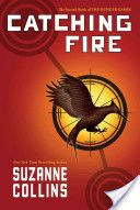 Catching Fire- Book 2 of the Hunger Games