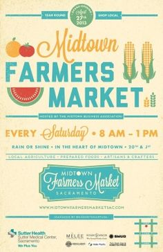 Midtown Farmer's Market in Sacramento this Saturday (and every Saturday after) from 8 - 12pm. Go get your fresh fruits!