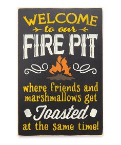 Welcome to Our Fire Pit Indoor/Outdoor Wall Sign #zulilyfinds