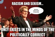 Wynne  on Racism and sexism