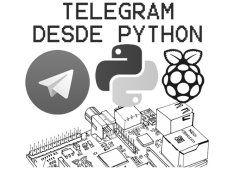 Uso de Telegram con Python en la Raspberry Pi - Raspberry Pi