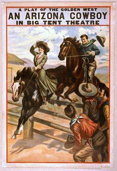 cartazes clássicos, download gratuito, design gráfico, filmes, gravuras retro, teatro, vintage, cartazes vintage, ocidental, um vaqueiro de Arizona, um jogo do Golden West, no Teatro Barraca Big - Cowboy ocidental Vintage Theater Poster