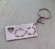 Personalized Rustic Hand Stamped infinity keychain,  live the life you love, statement key chain,  inspirational key chain