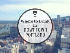 Where to Drink in Portland