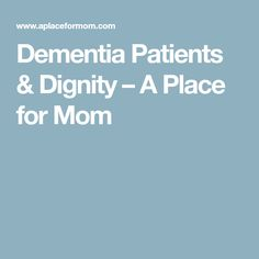 the care for dementia patients and its positive impact on their lives For example, patients with dementia transferred from nursing homes to hospitals were two times more likely to be in an intensive care unit in the last month of their life experts also acknowledge family members must care for themselves during this incredibly demanding time in their lives, as they, too.