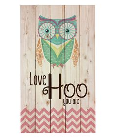 Take a look at this 'Love Hoo You Are' Owl Wall Art today!