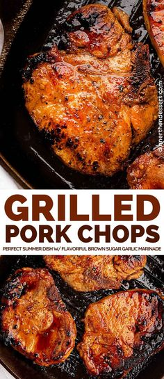 Grilled Pork Chops are the perfect, easy summer main dish with a quick flavorful brown sugar garlic marinade you can make in under 30 minutes. #dinner #grilling #porkchops #grilledporkchops #pork #brownsugar #garlic #dinnerthendessert