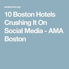 10 Boston Hotels Cru