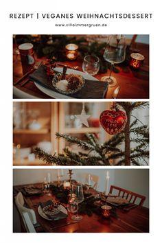 Rezept für ein veganes Weihnachtsdessert Freebies, Table Settings, Villa, Table Decorations, Blog, Christmas, Home Decor, Food Waste, Vegan Treats