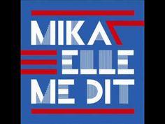 "Mika - New single ""Elle me dit"""