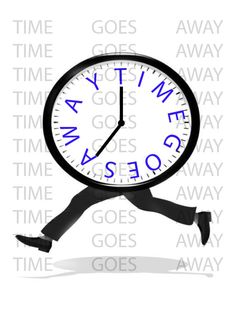 TIME GOES AWAY