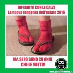 Ma che moda e moda, io sono anni che metto le #infradito con le #calze…