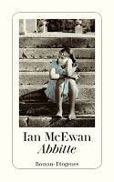 Zeit für neue Genres: Rezension: Abbitte - Ian McEwan Ian Mcewan Books, Good Books, My Books, Atonement, Books 2016, Wet Dreams, Book Recommendations, Book Quotes, Books Online