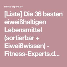 [Liste] Die 36 besten eiweißhaltigen Lebensmittel (sortierbar + Eiweißwissen) - Fitness-Experts.de (FE)
