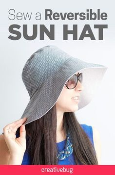 Learn how to make a reversible, floppy sun hat—the perfect addition to your summer wardrobe.