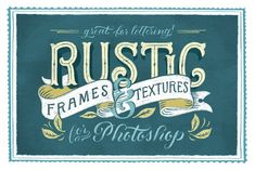 Rustic Frames & Textures - Photoshop by Ornaments of Grace on @creativemarket