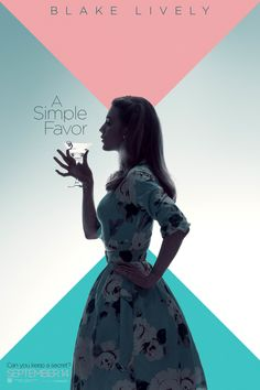 Blake Lively in A Simple Favor 2018 Movie, HD Movies Wallpapers Photos and Pictures Streaming Vf, Streaming Movies, Hindi Movies, 2018 Movies, Movies Online, Disney Pixar, Westerns, Movie Showtimes, Crime