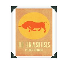 The Sun Also Rises - Ernest Hemingway - 8x10 Book Cover Minimalist Art Print Bull Orange Yellow